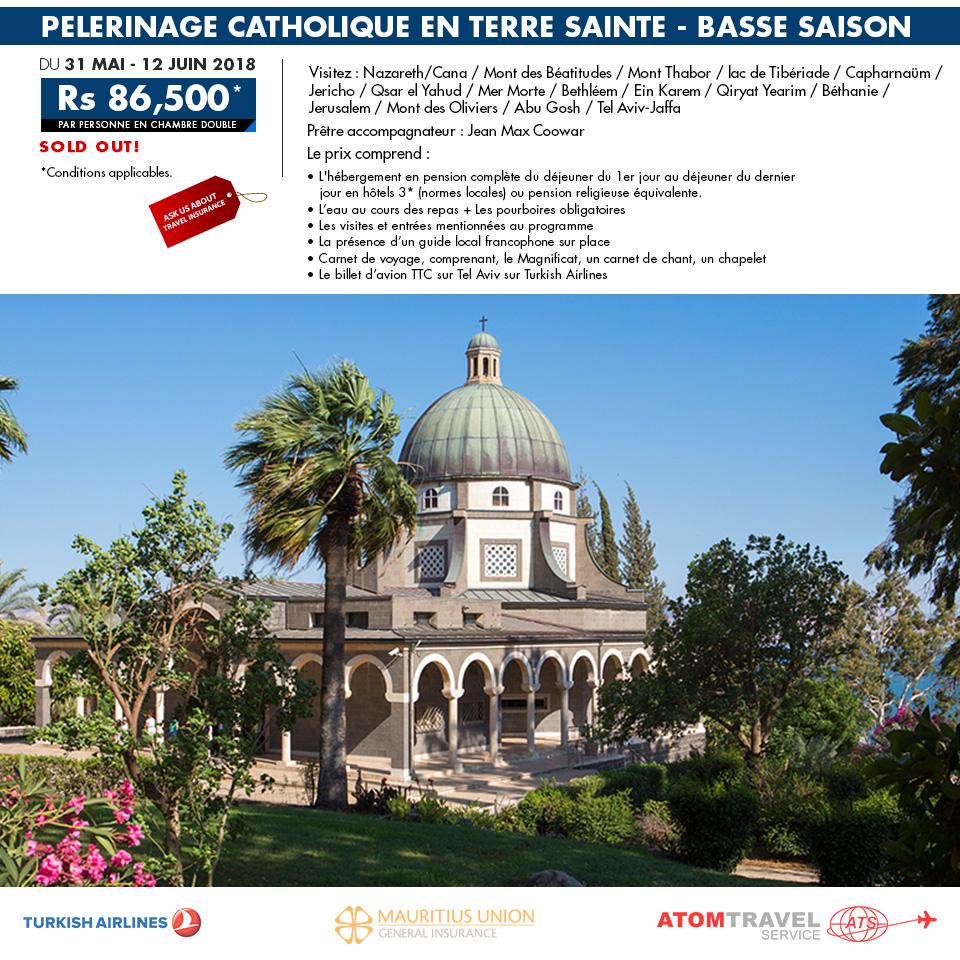 PELERINAGE CATHOLIQUE EN TERRE SAINTE 2018 - BASSE SAISON - Atom Travel