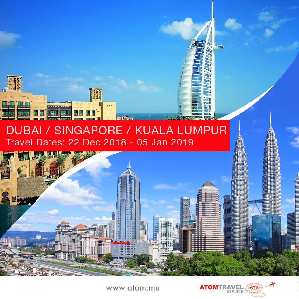 Dubai / Singapore / Kuala Lumpur (Dec 2018)